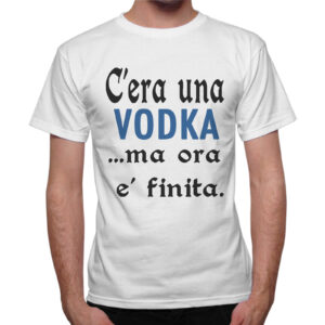 T-Shirt Uomo C'ERA UNA VODKA