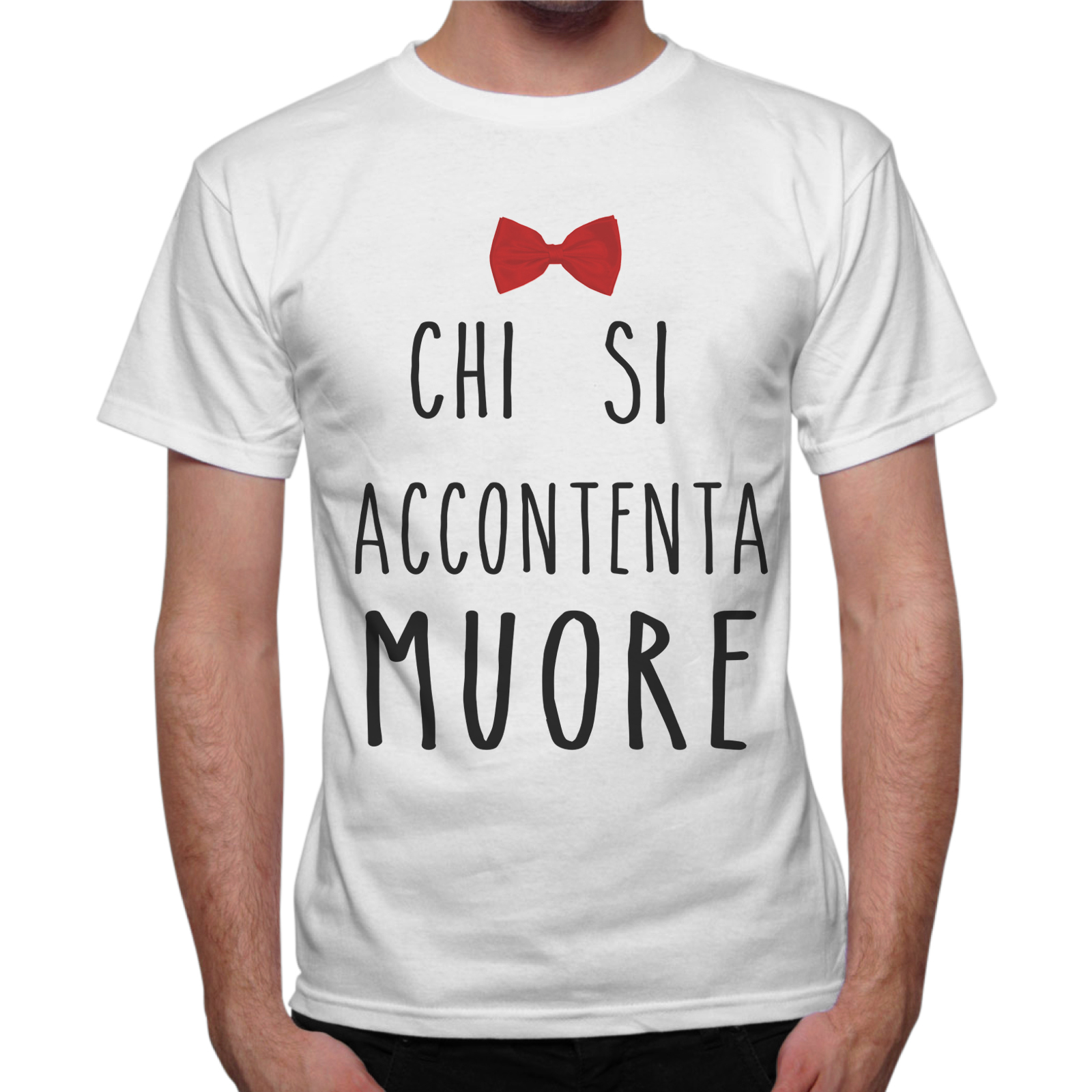 T-Shirt Uomo CHI SI ACCONTENTA