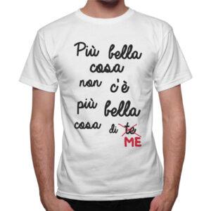 T-Shirt Uomo PIU' BELLA COSA DI ME