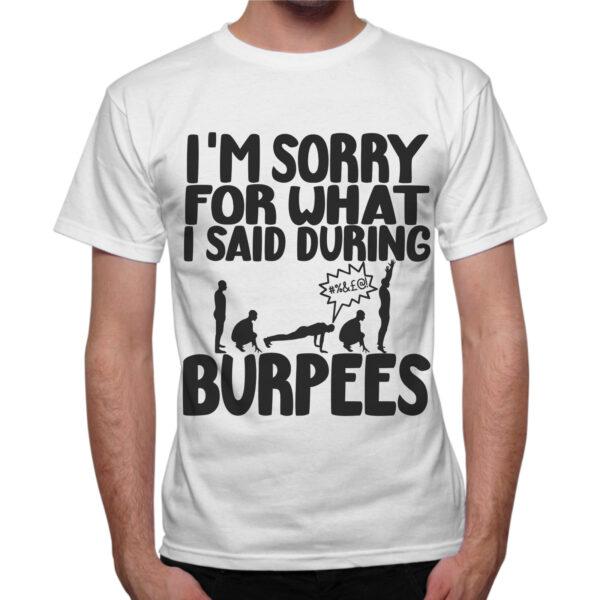 T-Shirt Uomo I'AM SORRY BURPEES 1