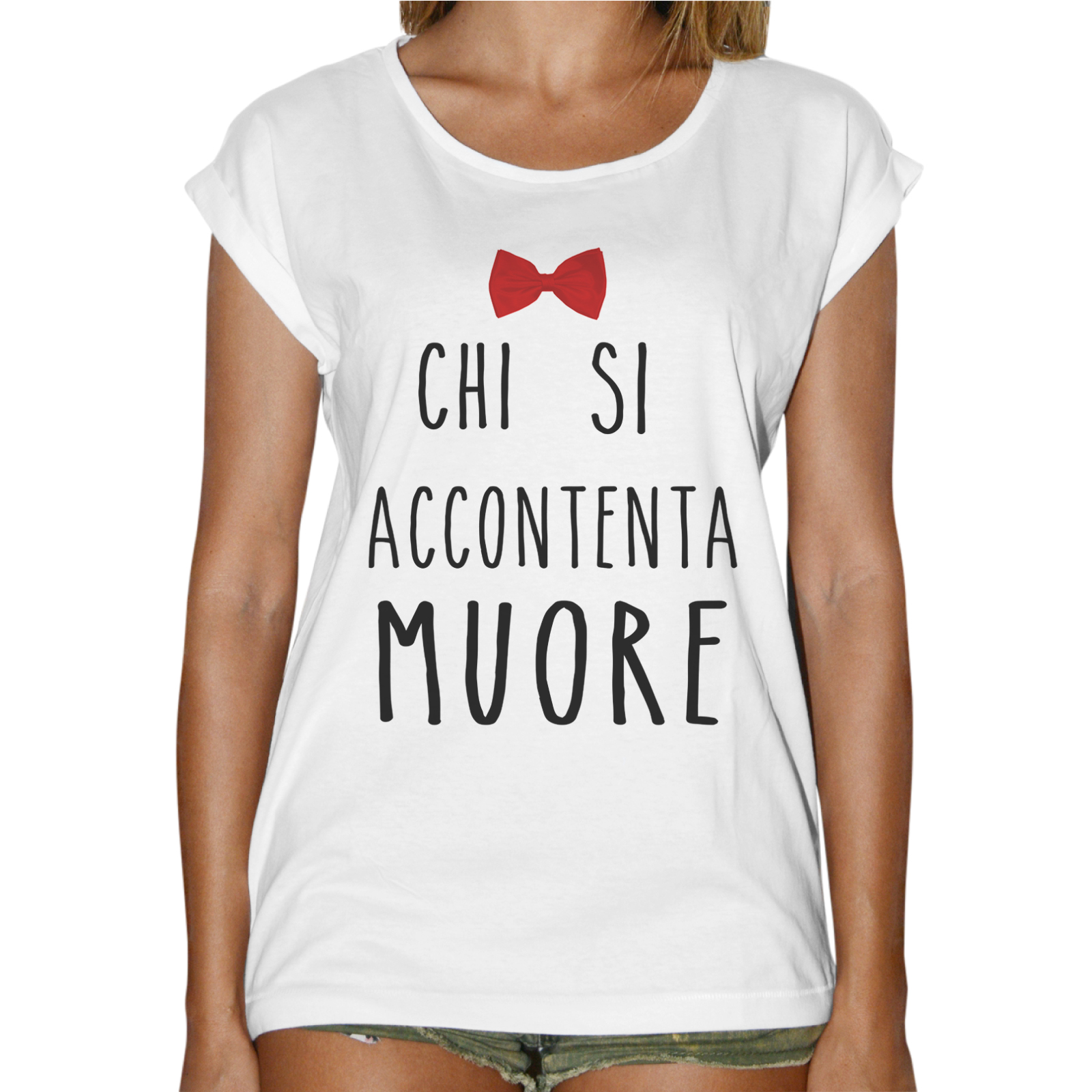 T-Shirt Donna Fashion CHI SI ACCONTENTA