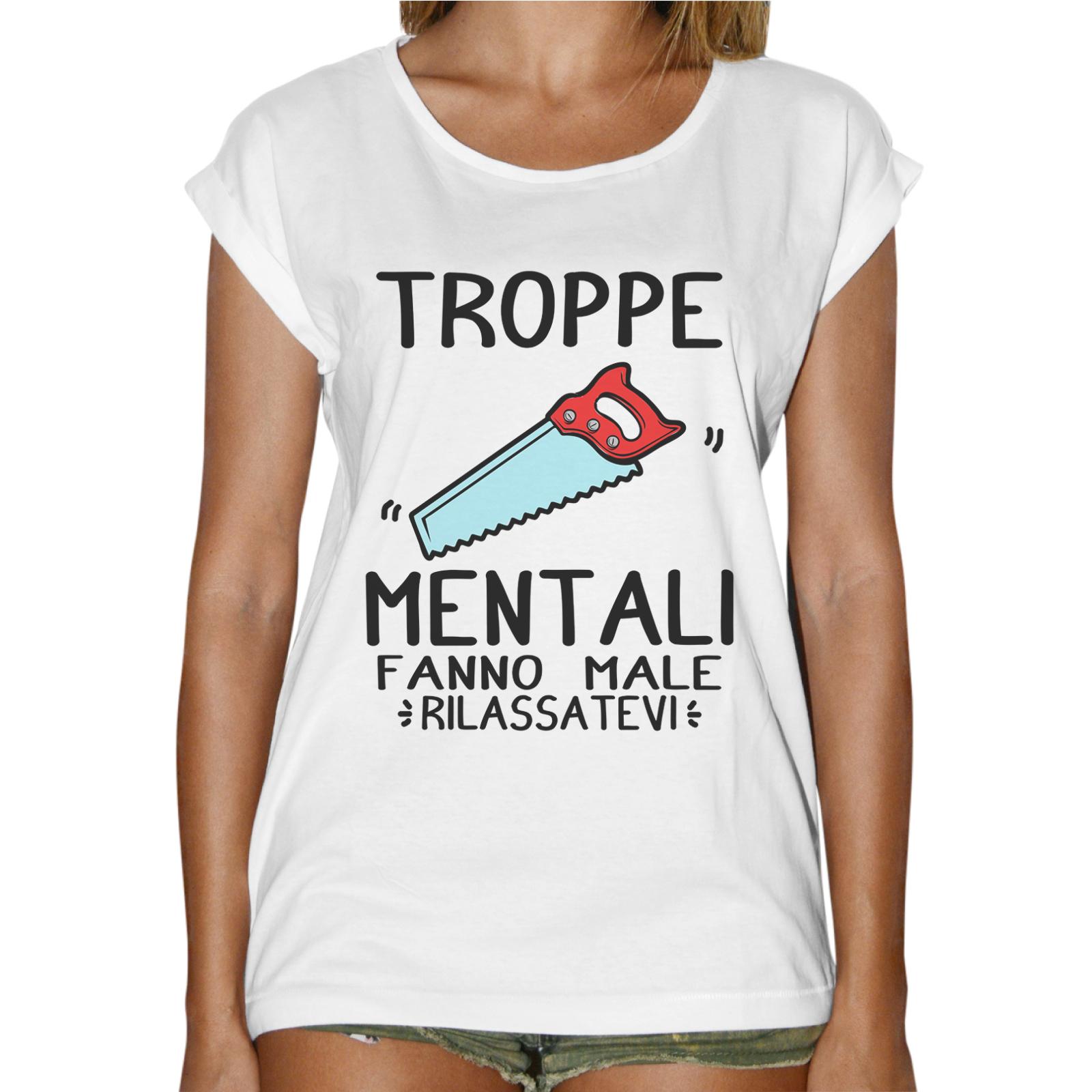 T-Shirt Donna Fashion TROPPE SEGHE MENTALI