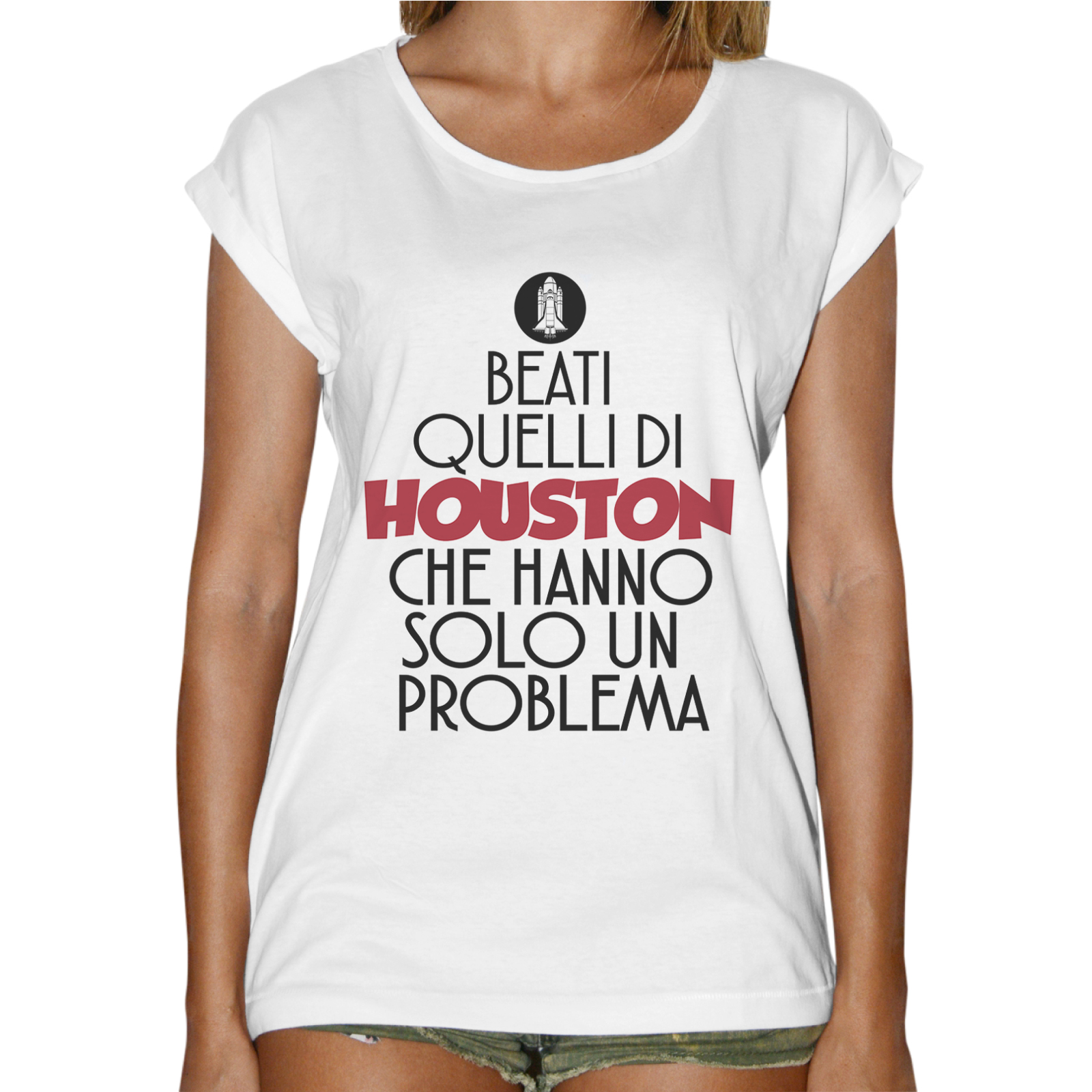 T-Shirt Donna Fashion BEATI QUELLI DI HOUSTON