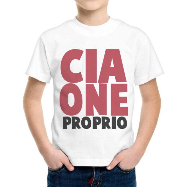 T-Shirt Bambino CIAONE PROPRIO 1
