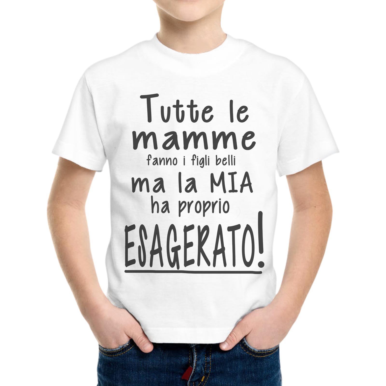 T-Shirt Bambino MAMMA HA ESAGERATO