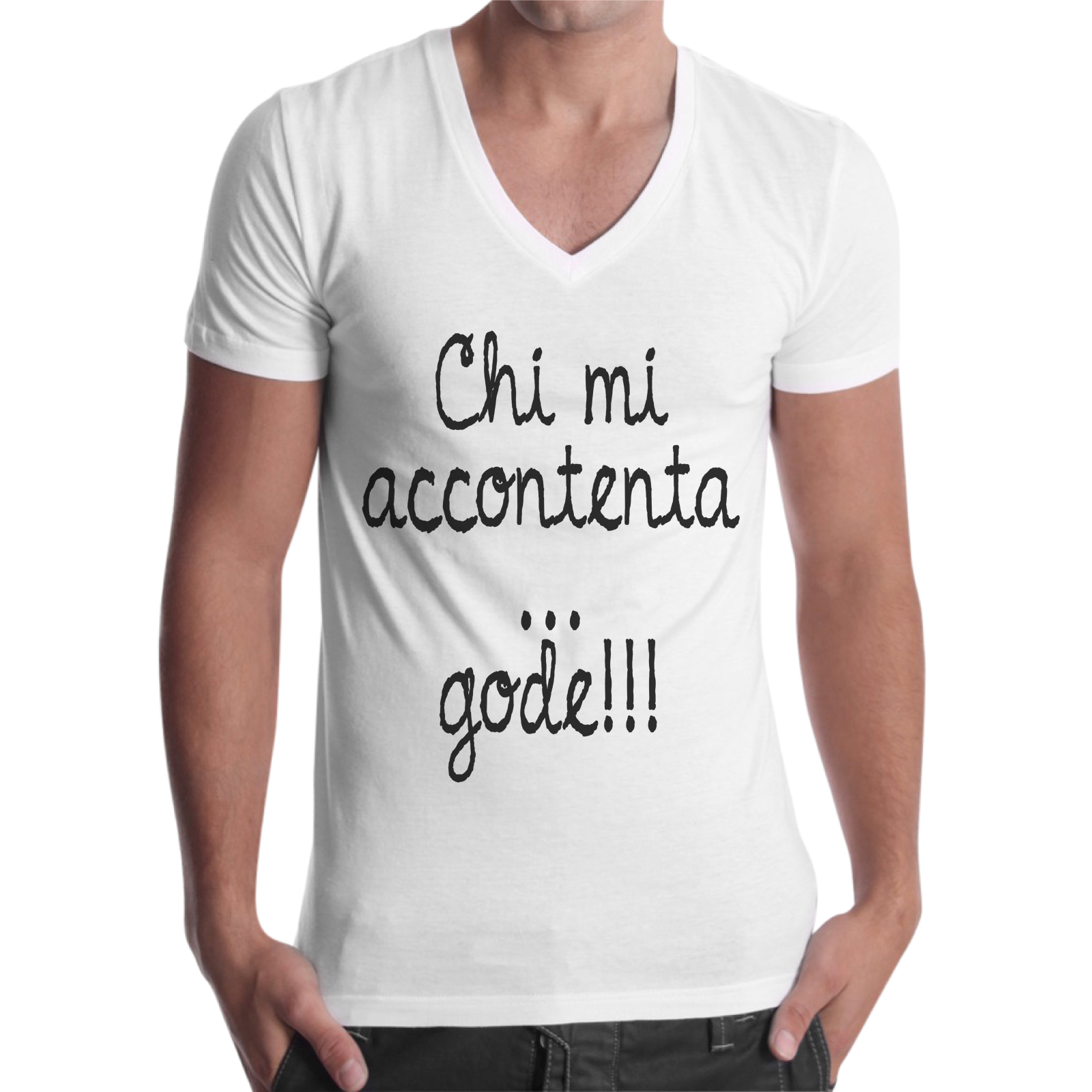 T-Shirt Uomo Scollo V CHI MI ACCONTENTA