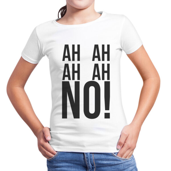 T-Shirt Bambina AH AH NO 1