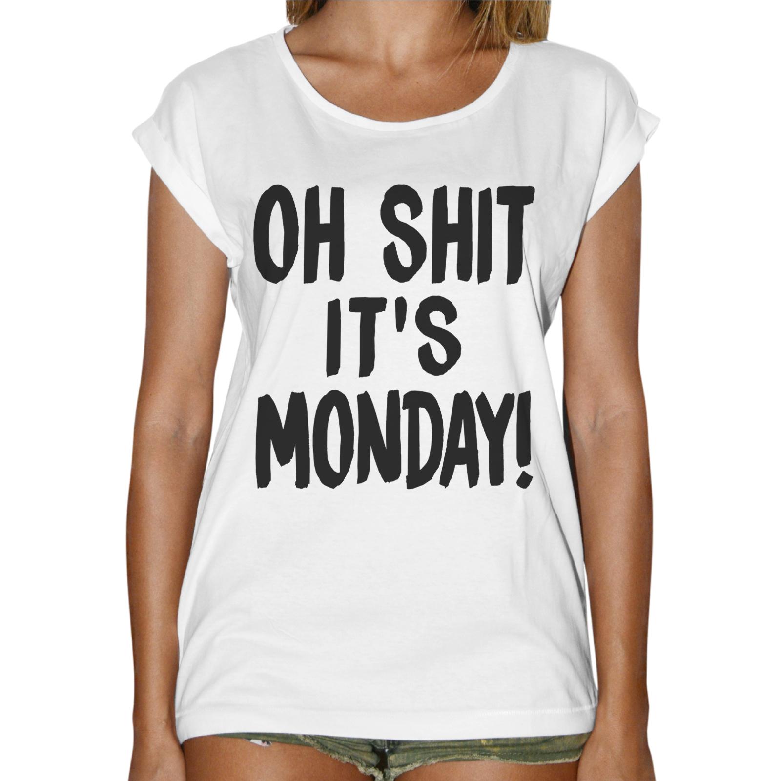 T-Shirt Donna Fashion SHIT IT'S MONDAY 1
