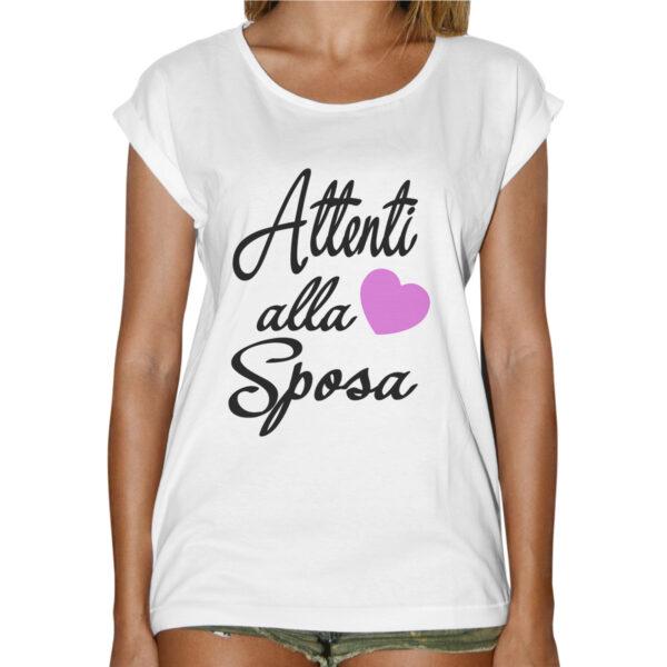 T-Shirt Donna Fashion ATTENTI ALLA SPOSA