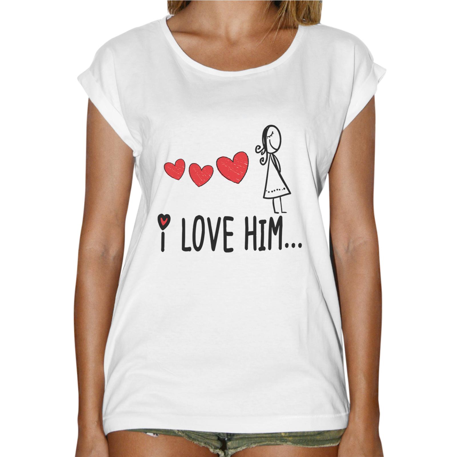 T-Shirt Donna Fashion I LOVE HIM