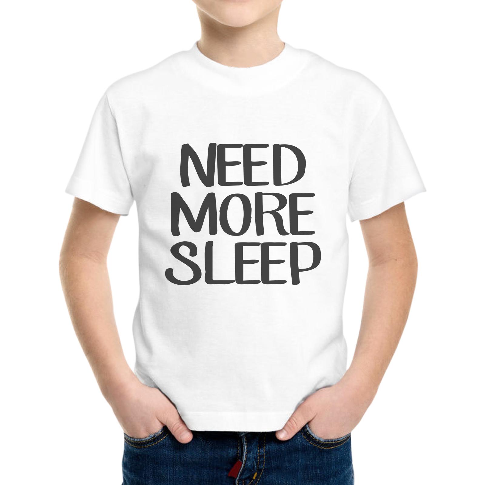 T-Shirt Bambino NEED SLEEP MORE